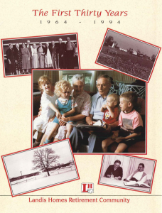 The First Thirty Years: 1964 - 1994, Landis Retirement Community