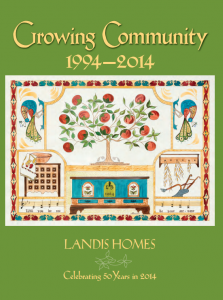 Growing Community: 1994 - 2014, Landis Homes, Celebrating 50 years in 2014