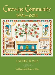 Growing Community: 1994 - 2014, Landis Homes, Celebrating 50 years in 2014